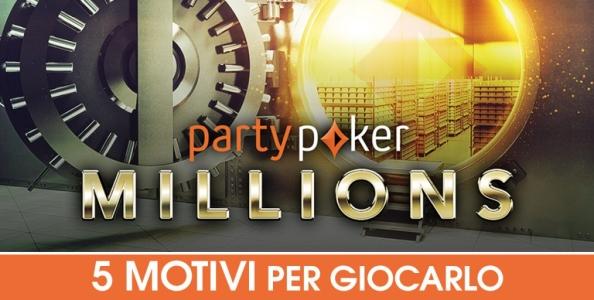 Cinque motivi che rendono il Party Poker Millions imperdibile