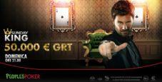 Su People's Poker torna il Sunday King 50.000€ grt: la guida ai migliori satelliti