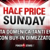 'Half Price Sunday' su PokerStars: domenica prossima 11 tornei con buy-in scontato del 50% e garantiti invariati!