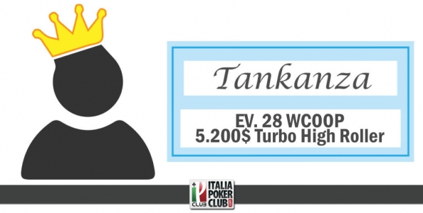 Come ha fatto Tankanza a vincere il 5.200$ Turbo High Roller WCOOP?