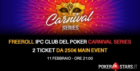 Vuoi giocare il Main Event Carnival Series anche GRATIS? Partecipa ai satelliti del Club del Poker!