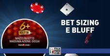 Parliamo di 6+ Hold'em: il bet sizing e la gestione dei bluff