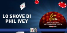 Parliamo di 6+ Hold'em: l'analisi del Big Shove turn di Phil Ivey