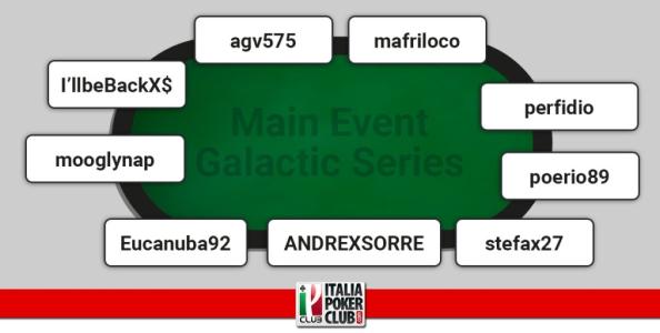 Chi è arrivato al final table del Main Event Galactic Series?