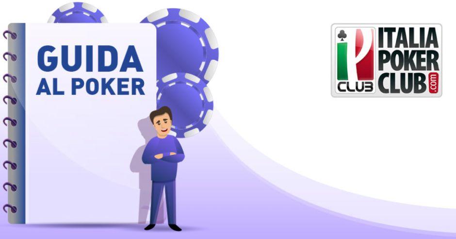 Guida al Poker – Il valore delle mani di partenza