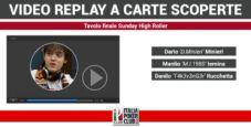 Video replay a carte scoperte: la vittoria di Dario Minieri al Sunday High Roller
