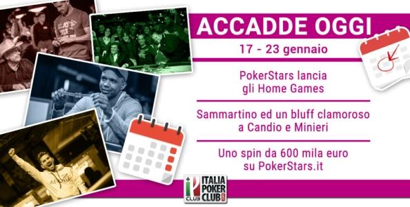 Accadde Oggi: arrivano gli Home Games, Sammartino ed un bluff spettacolare, Spin da record su PokerStars