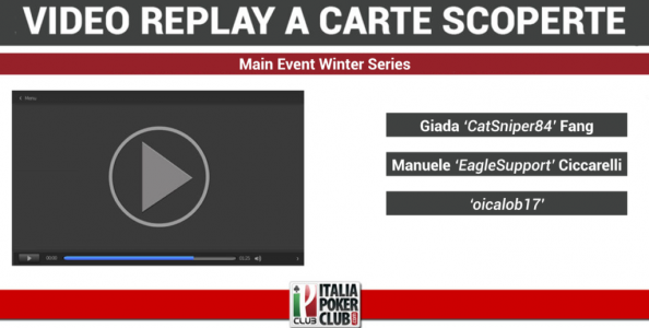 Video-replay a carte scoperte: il tavolo finale del Main Event Winter Series con Giada Fang ed EagleSupport