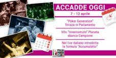 Accadde Oggi: il film italiano sul poker in Parlamento, arriva la formula Accumulator