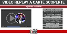 Replay a carte scoperte del tavolo finale High Roller SCOOP KO con Dario Sammartino secondo