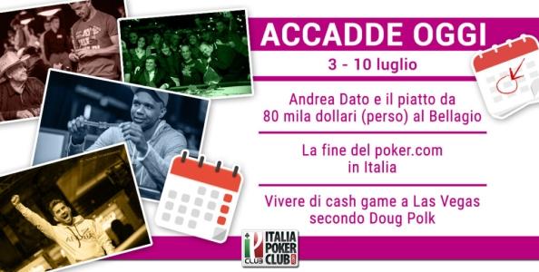Accadde Oggi: Dato e il super piatto, la fine del .com in Italia, vivere di cash a Vegas secondo Polk