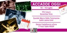 Accadde Oggi: Ivey N9, Della Tomma educa Gold, Castelluccio top al Main WSOP