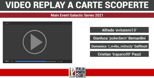 Video replay a carte scoperte: il tavolo finale del Main Event Galactic Series Pokerstars