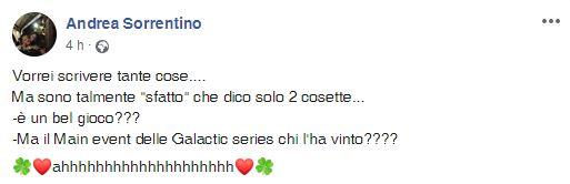 andrea sorrentino status facebook vittoria main event galactic series